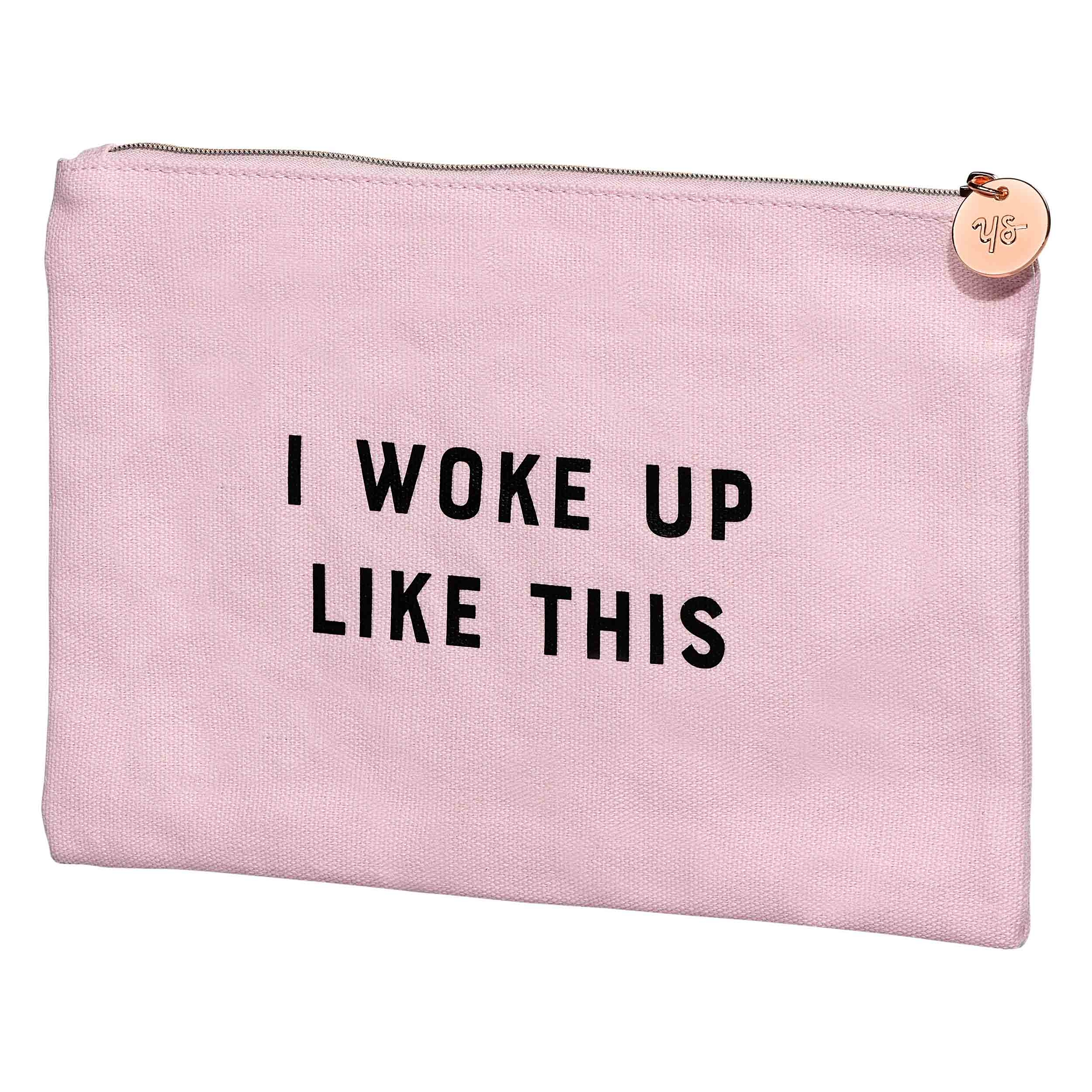 I woke up like this - Makeup Bag
